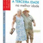 capa-do-livro-como-transformar-a-terceira-idade-em-melhor-idade-221x300